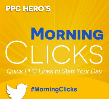 PPC Hero Morning Clicks